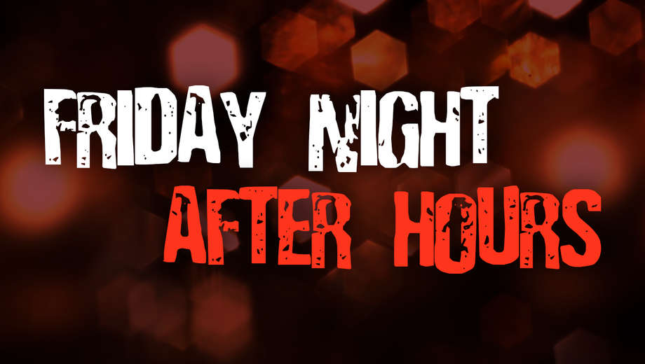 1486410906-friday_night_after_hours_tickets (1)